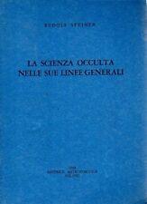 LA SCIENZA OCCULTA NELLE SUE LINEE GENERALI RUDOLF STEINER ANTROPOSOFICA (ZA421)