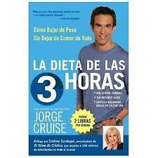 La Dieta de 3 Horas: Como Bajar de Peso Sin Dejar de Comer de Todo (Sp-ExLibrary