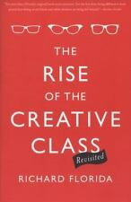The Rise of the Creative Class by Richard Florida (2014, Paperback, Revised,...