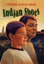 Indian Shoes: By Cynthia Leitich Smith