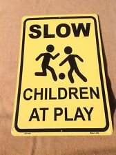 "Slow Down Children At Play Sign Vintage Garage Bar Wall LARGE 18"" X  12"""