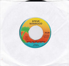 """Steve Winwood - While You See a Chance - 7"""" single"""