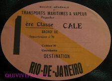 ETIQUETTE BAGAGE - SOC. GENERALE TRANSPORTS MARITIMES A VAPEUR - RIO DE JANEIRO