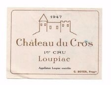 France - Vintage Wine Label - Chateau du Cros, Loupiac - 1947