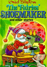 The Fairies' Shoemaker and Other Stories (Enid Blyton's Popular Rewards Series