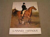1961 Vintage L'ANNEE HIPPIQUE 19th Annual Equestrian Yearbook Magazine - Rare!