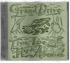 Grand Drive - True Love & High Adventure...2000 Edition CD..Used VG...
