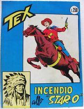 """TEX n° 42 - Incendio allo """"STAR-O"""" - Lire 250 - Agosto 1967"""