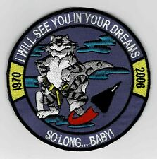 """F-14 Tomcat """"I Will See You In Your Dreams - So Long.Baby!"""" patch"""