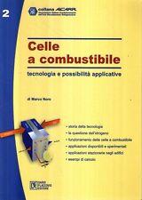 X30 Celle a combustione Tecnologia e possibilità applicative Flaccovio 2004