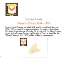 Norman Lewis Newport County 1954-1955 RARE ORIG main signé découpe / carte bonne