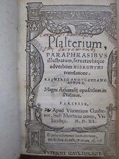 SNOY (natif de Gouda, Hollande) : PSALTERIUM PARAPHRASIBUS ILLUSTRATUM..., 1540.