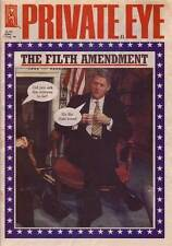 PRIVATE EYE 956 - 7 Aug 1998 - Bill Clinton - THE FILTH AMENDMENT