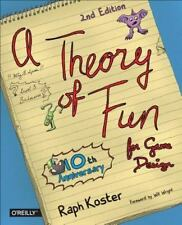 Theory of Fun for Game Design: By Koster, Raph