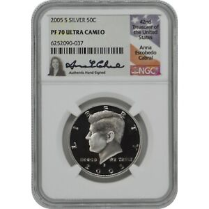 2005-S Proof Silver Kennedy NGC PF70 Ultra Cameo Anna Cabral Signature Label