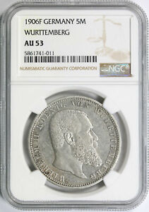 1906-F Germany Wurttemberg Silver 5 Mark NGC AU53
