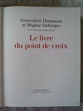 LE LIVRE DU POINT DE CROIX: R.Déforges & G.Dormann
