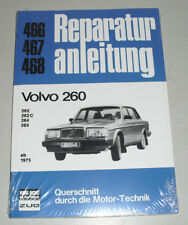 Reparaturanleitung Volvo 260 / 262 / 262 C Bertone Coupe / 264 / 265 ab 1975