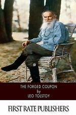 The Forged Coupon by Leo Tolstoy (2014, Paperback)