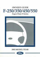 2003 Ford F250 F350 F450 F550 F-Super Duty Truck Owners Manual User Guide