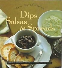 Dips, Salsas, and Spreads (Easy Entertainment Series)-ExLibrary