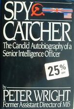 Spycatcher: The Candid Autobiography of a Senior Intelligence O .9780670820559