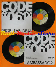 LP 45 7'' CODE 061 Drop the deal Ambassador 1987 italy CGD 10795 cd mc dvd vhs*
