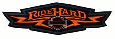 HARLEY DAVIDSON RARE RIDE HARD PATCH   6  INCH HARLEY PATCH
