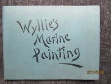 W L Wyllie's Marine Painting in Water Colour 24 Colour Plates H/B