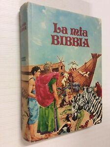 La mia bibbia / testo a cura di Bruna Battistella ; illustrato da Aldo Guerra
