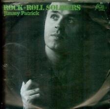 "7"" Jimmy Patrick/Rock + Roll Soldiers (D)"
