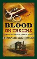 Blood on the Line (Railway Detective Series), Edward Marston | Hardcover Book |