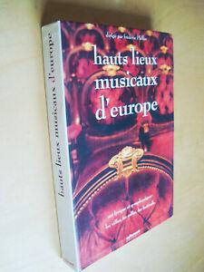 Pfeffer Hauts lieux musicaux Europe Art lyrique symphonique Ville Salle Festival