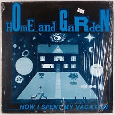 "HOME AND GARDEN: How I Spent My Vacation 12"" Minimal New Wave NM-"