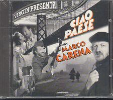MARCO CARENA - CIAO PAESE - CD (NUOVO SIGILLATO)
