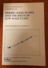 Herbig-Haro Flows and the Birth of Low Mass Stars: Proceedings of the 182nd Sym…