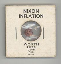 PRESIDENT RICHARD NIXON Inflation Penny ANTI Political CAMPAIGN Worth Less MONEY