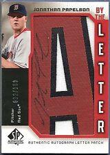 2006 SP Authentic JONATHAN PAPELBON Letter A Patch AUTO 92/100 Autograph Red Sox