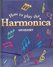 How to Play the Harmonica,Charles Dixon-Spain,Ian Kearey