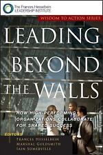 J-B Leader to Leader Institute/PF Drucker Foundation: Leading Beyond the...