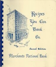 * CEDAR RAPIDS IA 1986 RECIPES YOU CAN BANK ON COOK BOOK II * MERCHANTS NATIONAL