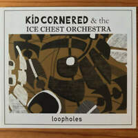 Kid Cornered Loopholes CD Anarene 2017 NEW