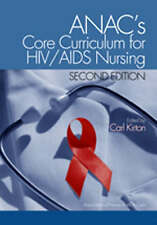 NEW ANAC's Core Curriculum for HIV/AIDS Nursing