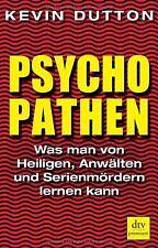 Psychopathen: Was man von Heiligen,  Anwälten und Serienm...   Buch   Zustand gut