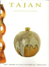 TAJAN 20c Design Ceramics Bouvier Carries Deck Derval Jouve Madoura Catalog 2012
