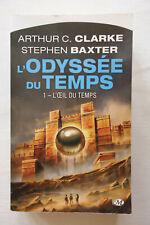 L?Odyssée du Temps T.1 - L?oeil du temps - Arthur C. Clarke / Stephen Baxter TBE