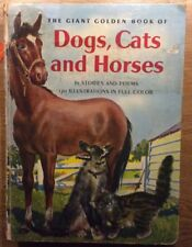 The Giant Golden Book Of Dogs, Cats, And Horses 61 Stories & Poems 1957