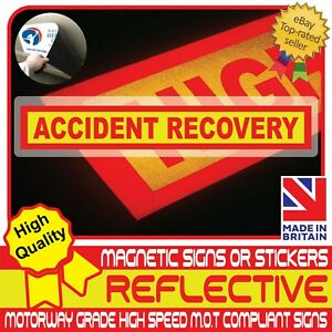 ACCIDENT RECOVERY Fully Reflective Car Magnetic Sign or Vehicle Sticker High Vis