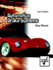 Shop Manual to Automotive Brake Systems 4e Fourth 2006-ExLibrary