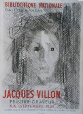 """""""JACQUES VILLON: EXPO BIBLIOTHEQUE NATIONALE"""" Affiche originale entoilée MOURLOT"""